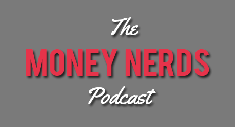 The Money Nerds Podcast